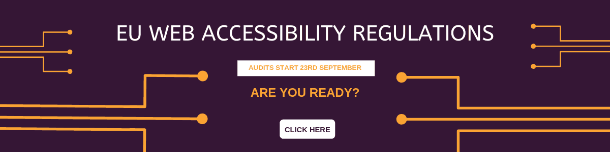 EU Web Accessibility Regulations - Header - Click here to find out more